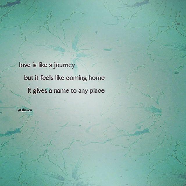 Love is like a journey...