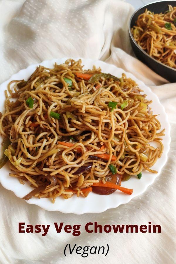 Veg Chow Mein Recipe Veg Chow Mein Recipe Vegan Chow Mein