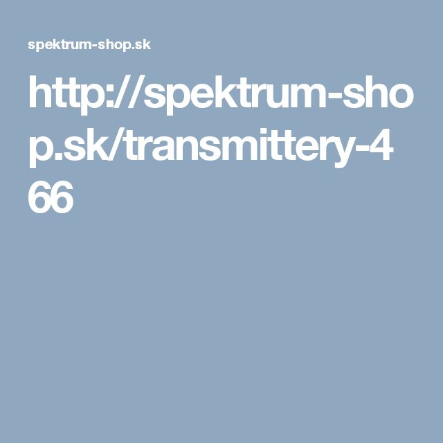 http://spektrum-shop.sk/transmittery-466
