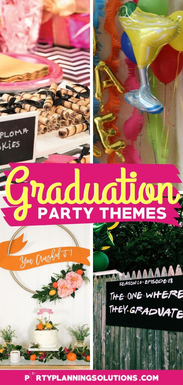 Celebrate Good Times With Great Graduation Party Themes Graduation Party Themes Party Themes Graduation Bbq Party