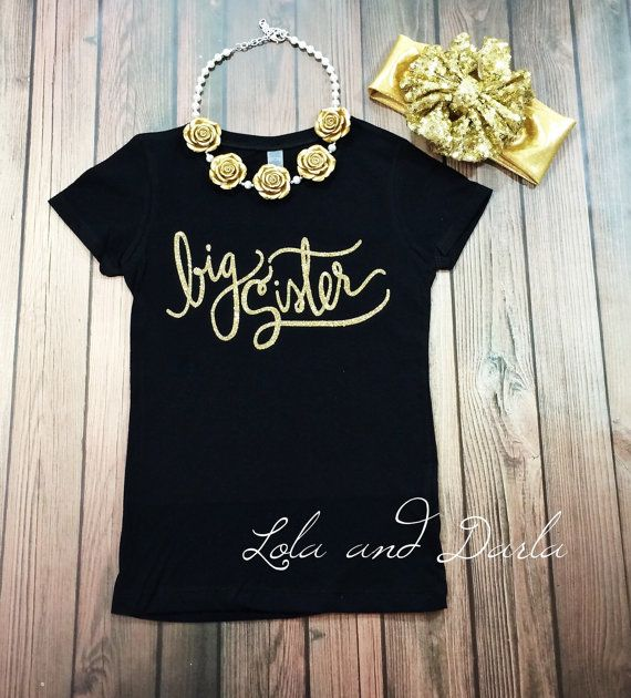 Big sister t shirt in gold sparkle sparkle by LolaandDarlaDesigns