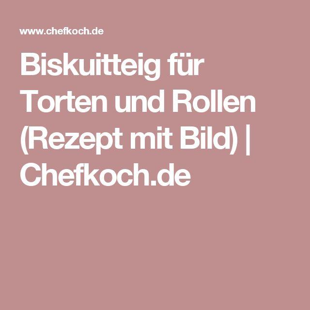 Biskuitteig für Torten und Rollen (Rezept mit Bild) | Chefkoch.de
