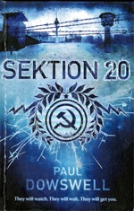 Sektion 20   by Dowswell, Paul .  Bloomsbury, 2011