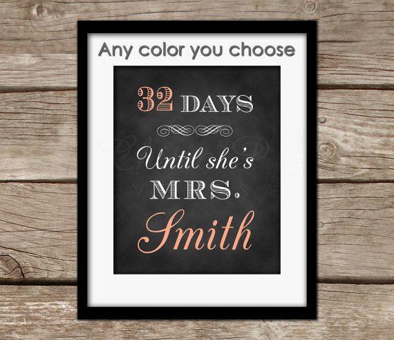 Any Color Bridal Shower Sign - Days until she's a Mrs, Printable Wedding Sign, Instant Download, chalkboard sign