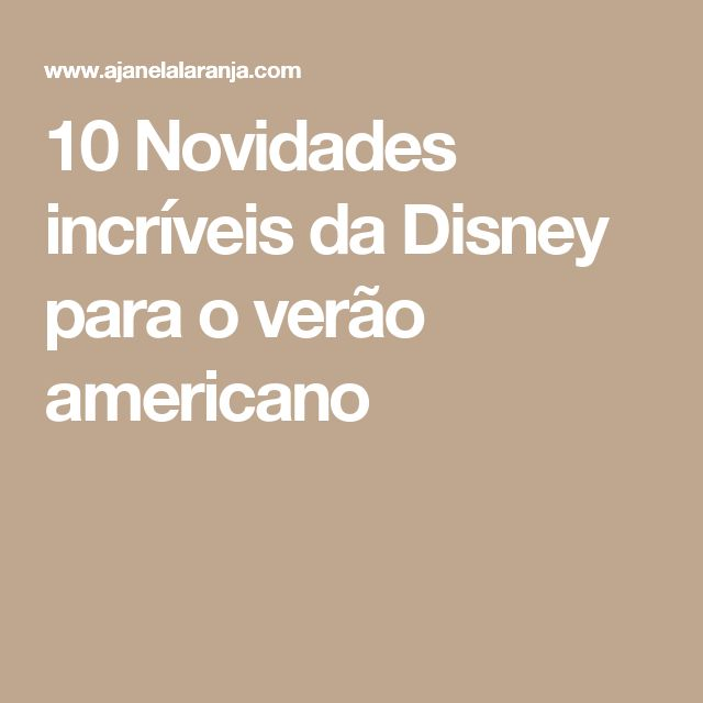 22 best lugares para visitar images on pinterest places to visit 10 novidades incrveis da disney para o vero americano fandeluxe Gallery