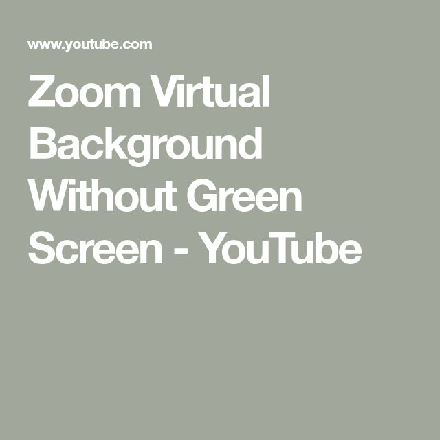 Zoom Virtual Background Without Green Screen Youtube Greenscreen Virtual Background