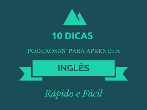 10 Dicas poderosas para aprender inglês rápido e fácil - Loucos por Concursos