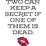 Ketten tudnak titkot tartani, ha ez egyikük halott