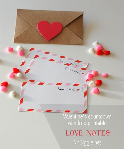 valentines day love notes (free printable) NoBiggie.net
