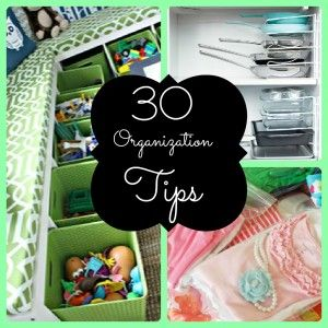 30 Organization Tips That Will Make You Go Ah-ha!
