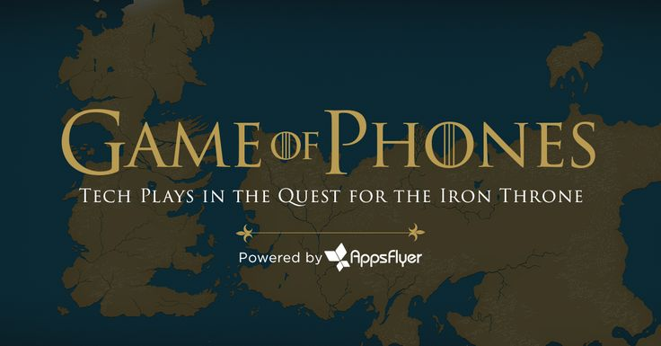 Enter Game of Phones - for mobile app tracking. AppsFlyer has created a Game of Thrones style map which navigates the mobile marketing waters. Check it out