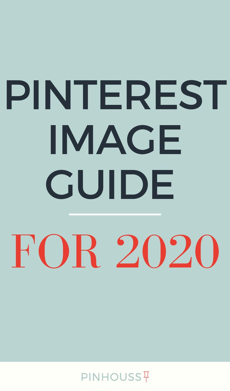 Pinterest Image Size Guide For 2020 How To Make Pinterest Images Pinterest For Business Pinterest Marketing Pinterest Marketing Strategy