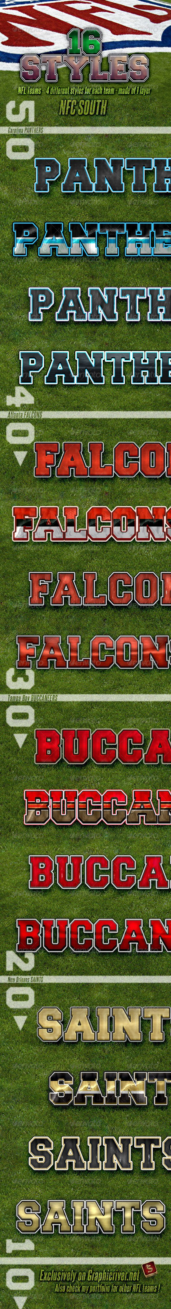 NFL Football Styles - NFC South #GraphicRiver NFL Football Photoshop Layer Styles – Part 7 NFC SOUTH NFL Football Photoshop layer styles –are the best for your titles, buttons, shapes, etc. Styles are usable for any Text and it also looks good on Shapes or Buttons. Don't forget to check all parts of NFL Team Styles NFL Football Layer Styles – Features All styles are made of 1 layer only Unique Styles Applicable with just one click Unique look and clean design Can be used anywhere ASL and PSD…