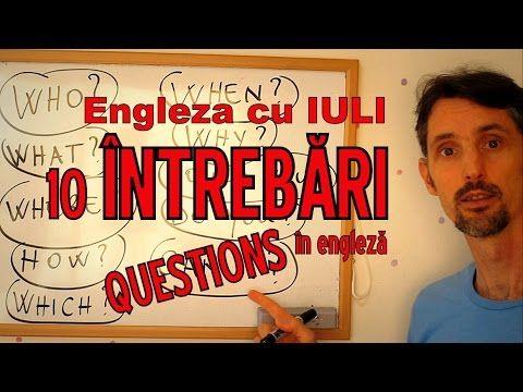 Sa invatam Engleza - INTREBARI / QUESTIONS - Let's learn English (cu tra...