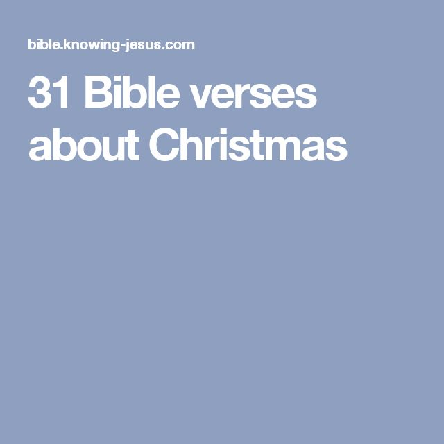 31 Bible verses about Christmas