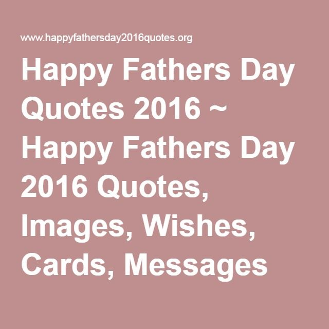 Happy Fathers Day Babe Quotes: 1000+ Ideas About Happy Fathers Day On Pinterest