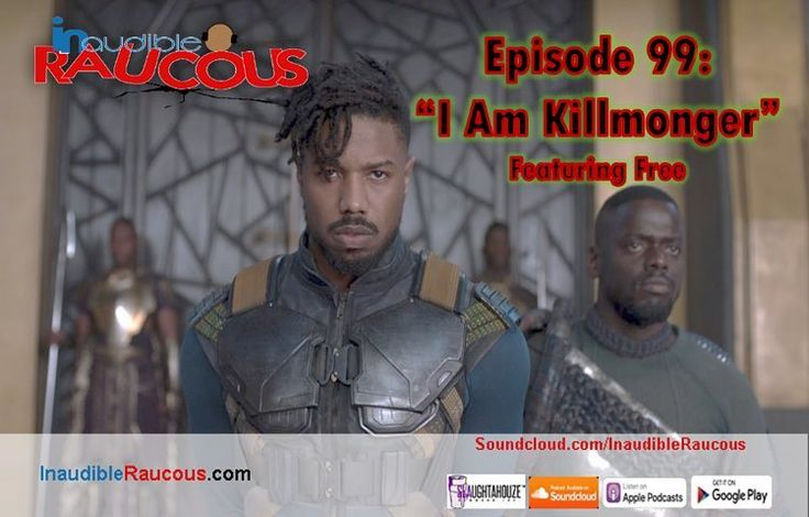 On episode 99 of @inaudibleraucous_podcast we have guest host @freeluminati join us for an in-depth breakdown of the Black Panther Movie Shaq and Kobes one in one convo our anticipation for season two of Donald Glovers Atlanta and a review of SOB x RBEs latest project Gangin. Featuring #independent music from @jimmyrubix @mclyro @jetpackjones1990 @jcsealsiii @whois_mitchell @stephxsimon #BlackPodcast #podsincolor #PodcastLife #marvel #blackpanther #tchalla #killmonger #wakandaforever…