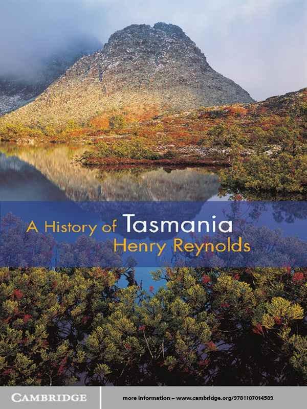 A History of Tasmania: Henry Reynolds: Amazon.com: Books