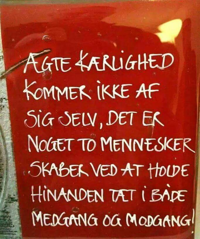 ÆGTE KÆRLIGHED. ..
