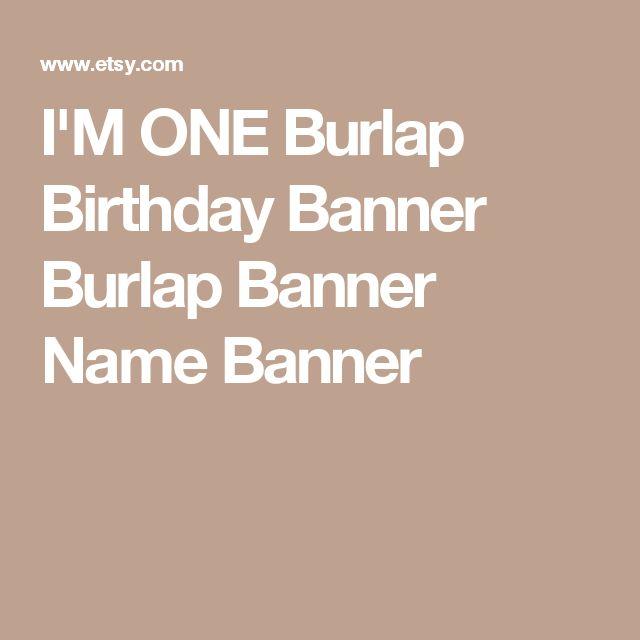 I'M ONE Burlap Birthday Banner Burlap Banner Name Banner