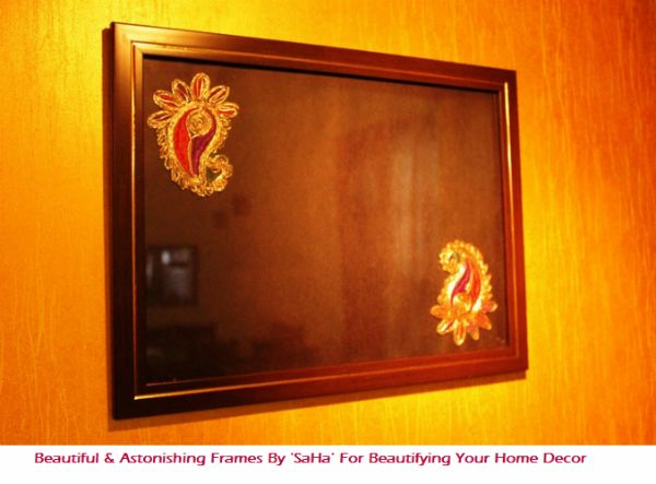 Beautiful & Astonishing Frames By 'SaHa' For Beautifying Your Home Décor