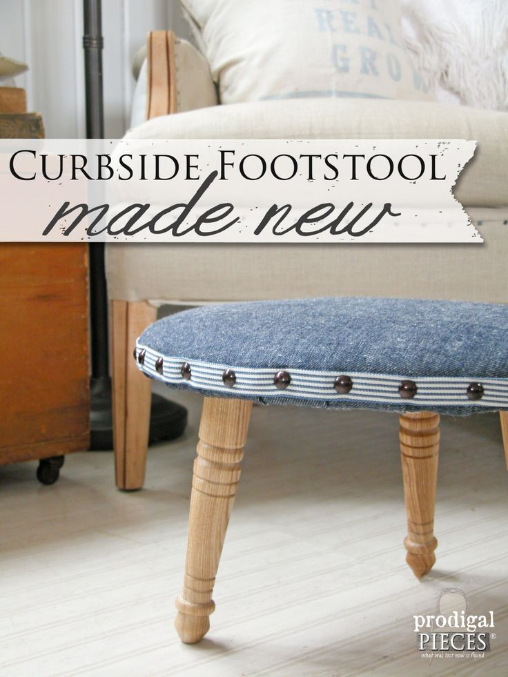 A Tossed Out Upholstered Footstool Is Made New By Prodigal Pieces |  Www.prodigalpieces.