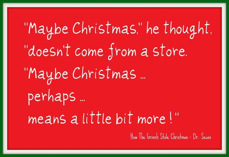 grinch who stole christmas quotes | What Christmas means to me - and my Christmas 2011 Bucket List ...