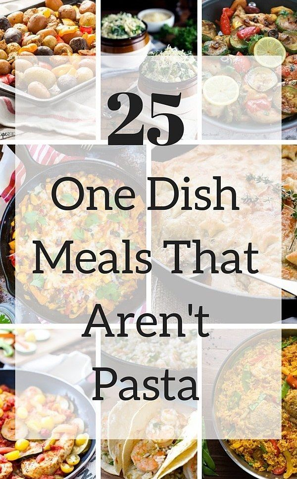 25 One-Dish Meal Ideas That Aren't Pasta