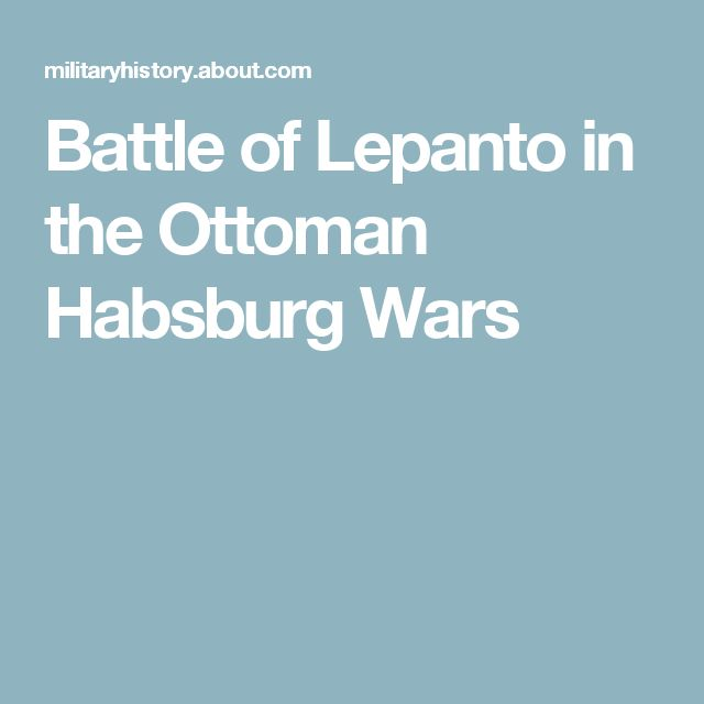 Battle of Lepanto in the Ottoman Habsburg Wars