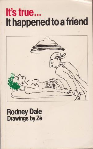 """It's True, it Happened to a Friend - A Collection of Urban Legends"" av Rodney Dale"
