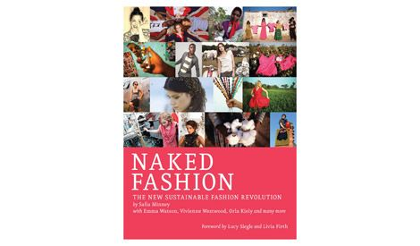 Fashion is demanding on our environment, and arguably the most damaging. Find out how fashionistas and designers around the world are evolving to make a difference, all showcased in Naked Fashion.