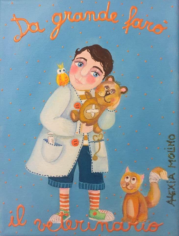 Alexia Molino - Da grande farò il veterinario (18x24)