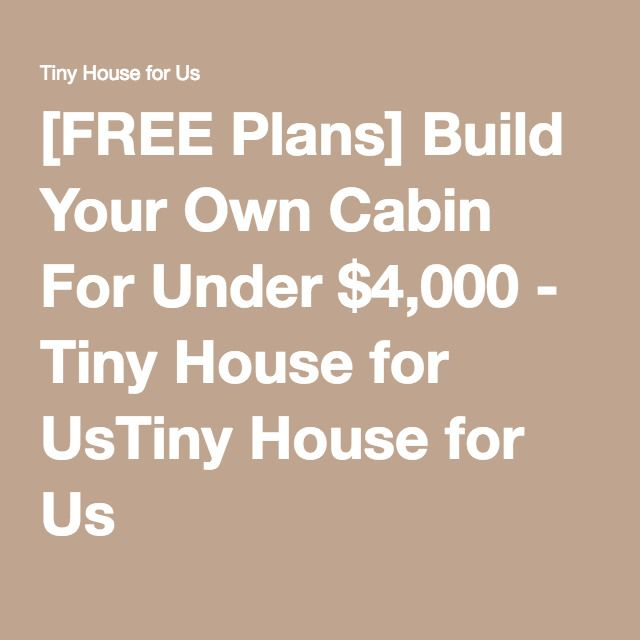 how to build your own cabin