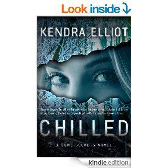 Chilled (A Bone Secrets Novel) eBook: Kendra Elliot: Amazon.com.au: Kindle Store