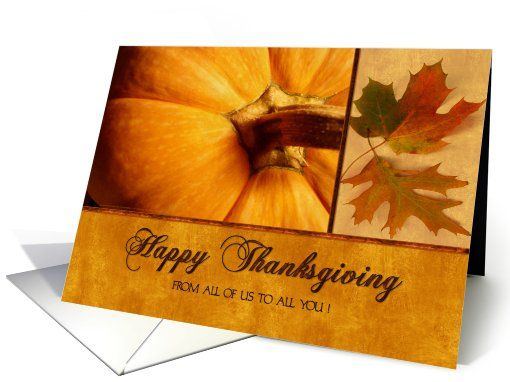 Happy Thanksgiving From All of Us with Pumpkin and Autumn Leaves card