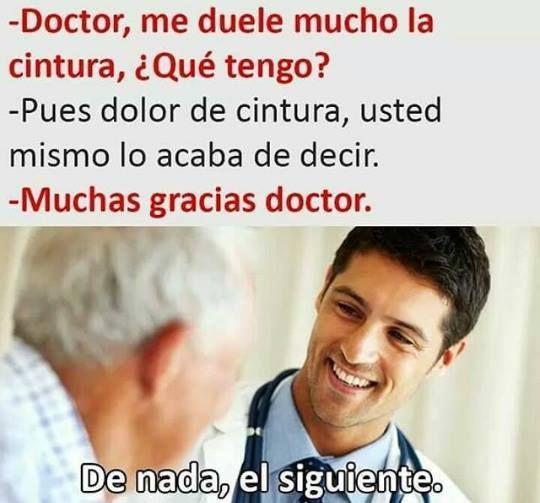 Jajajajajajaja sí yo fuera doctor xd