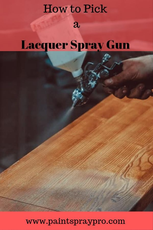Pin On Lacquer Paint Sprayers