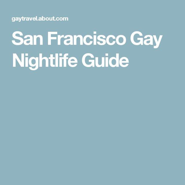 San Francisco Gay Nightlife Guide