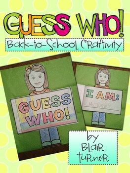 Guess Who! Books {Back to School Craftivity}....students fill out all the information about themselves and then people can flip through and guess who it is! Perfect for the beginning of the year, open house, parents' night, etc. $