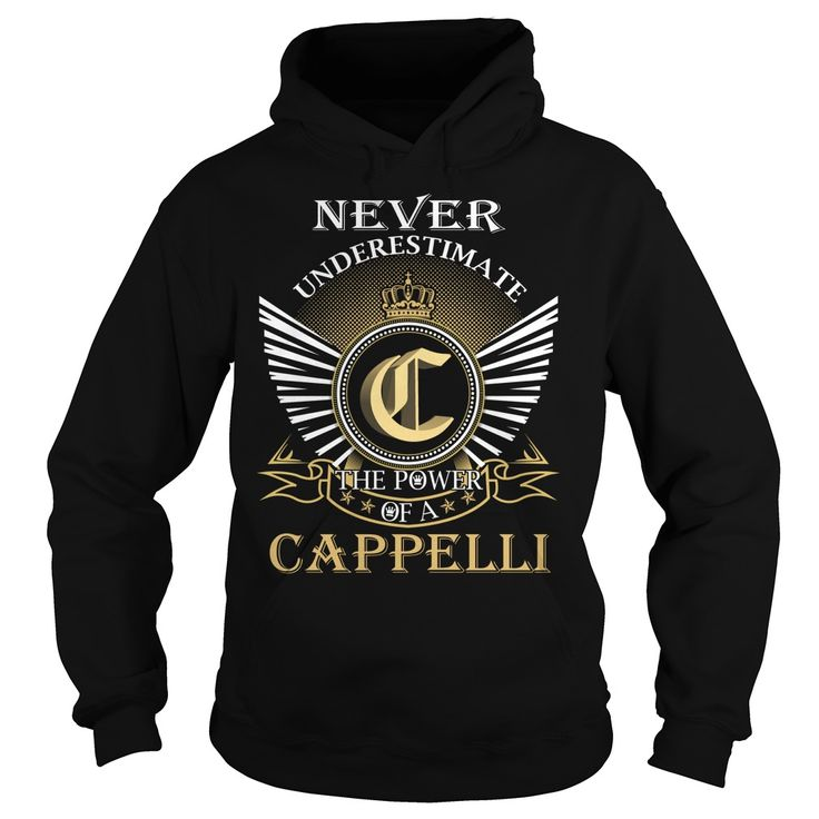 Never Underestimate The Power of a CAPPELLI - Last Name, Surname T-Shirt