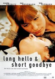 Long Hello and Short Goodbye is a 1999 German crime film produced by Studio Hamburg Letterbox Filmproduktion and co-authored by Jeff Vintar and Martin Rauhaus. Nicolette Krebitz