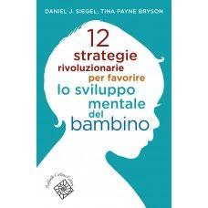 CiaU: 12 strategie rivoluzionarie per favorire lo sviluppo mentale del bambino / I vostri bambini non smettono di fare capricci esasperanti. Stanno complottando per rendervi la vita impossibile? Ma no, sono solo in balia del loro cervello, ancora in via di sviluppo!
