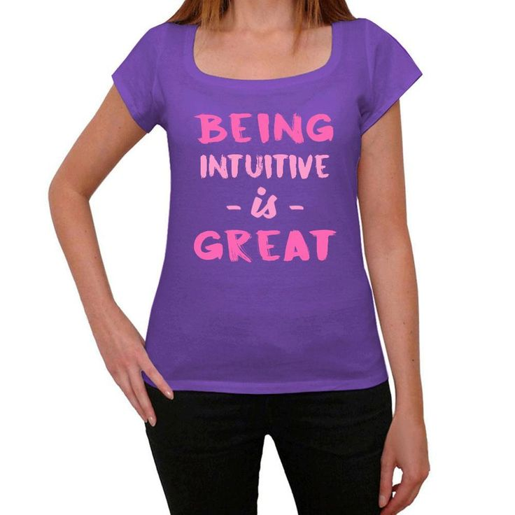 Intuitive, Being Great, Purple, Women's Short Sleeve Rounded Neck T-shirt, gift t-shirt
