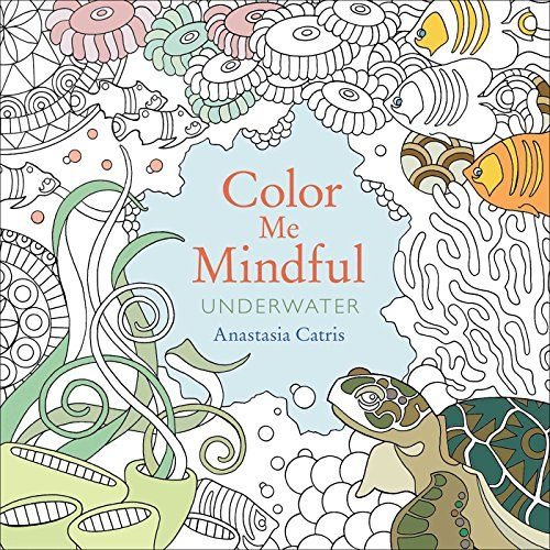 Fishpond New Zealand Underwater Color Me Mindful By Anastasia Catris Buy Books Online ISBN