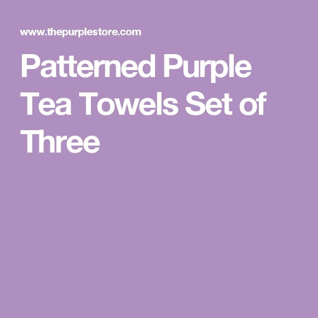 Patterned Purple Tea Towels Set of Three