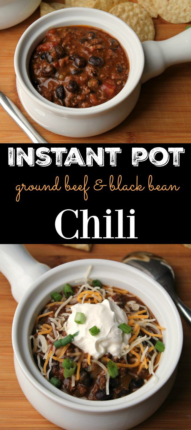 Instant Pot Chili Ground Beef Black Bean Foody Schmoody Blog Recipe Ground Beef Chili Instant Pot Recipes Instant Pot
