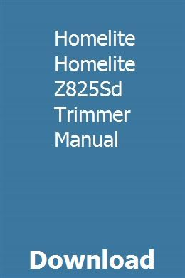 Homelite Homelite Z825Sd Trimmer Manual | rolfilawnres