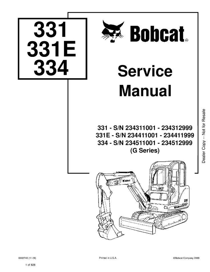 Bobcat 331 331e 334 Excavator Service Manual Sn 234511001 234512999 G Series Pdf Download Service Manual Repair Manual Pdf Download Repair Manuals Hydraulic Excavator Excavator
