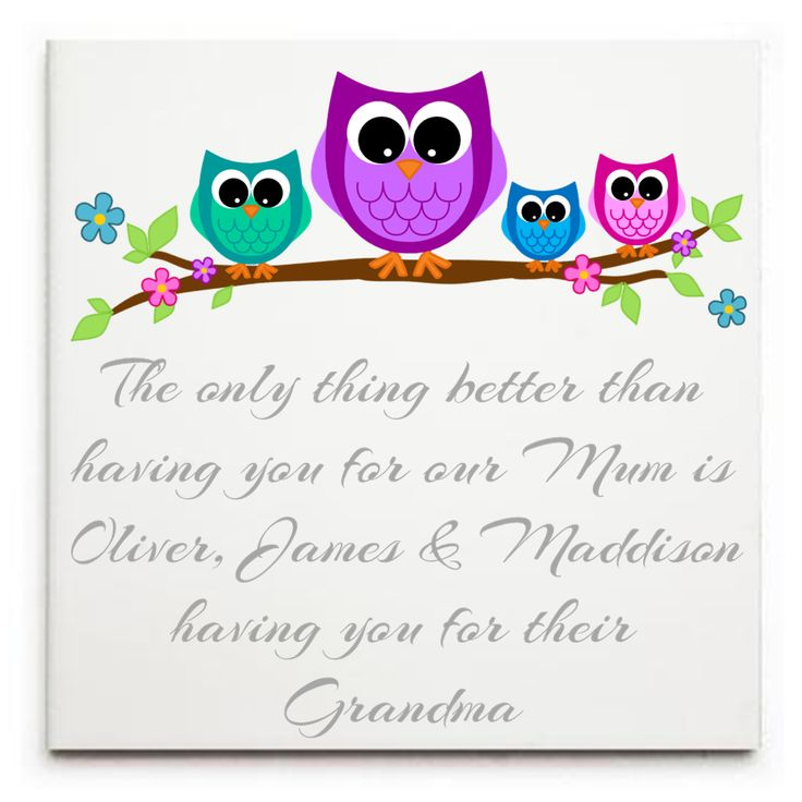 Personalised Ceramic Tile Print - Only thing better .... having you Grandma/Nanna - Owls