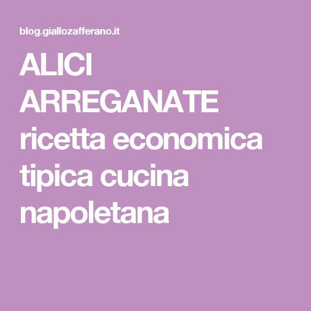 ALICI ARREGANATE ricetta economica tipica cucina napoletana